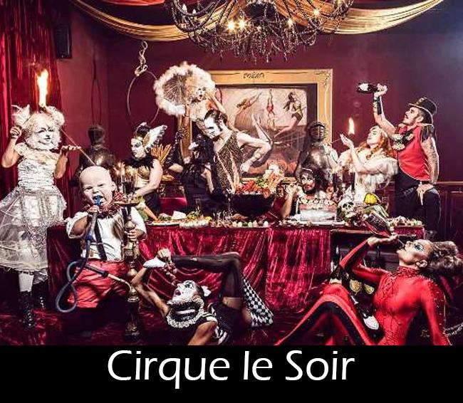 Cirque le Soir