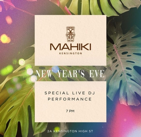 Mahiki Kensington New Year's Eve Ticket 2020